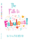 The Path to Fabulous