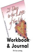 21 Days to the Love of Your Life Workbook